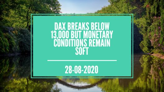 DAX Breaks Below 13,000 but Monetary Conditions Remain Soft