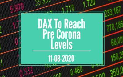 DAX To Reach Pre Corona Levels